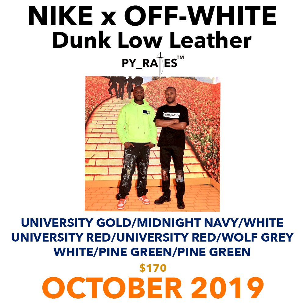 OFF-WHITE,Nike,DUNK,发售  重磅!OFF-WHITE x Nike 最新联名曝光!是你们最爱的 Dunk
