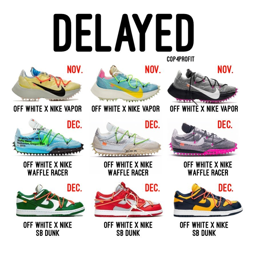 Nike,OFF-WHITE,Vapor Street,Wa  再次延期!三款 OFF-WHITE x Nike 同时跳票,预计年底发售!