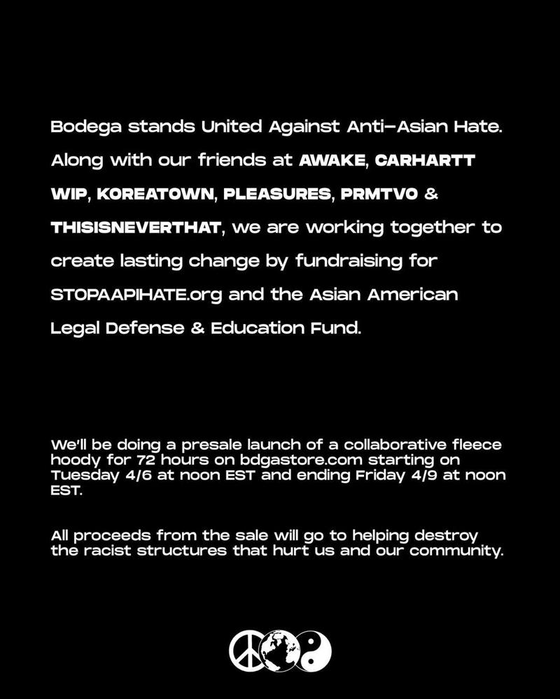 Bodega, Awake,Carharrt  停止仇视亚裔!Bodega 联手众品牌推出抗议宣传服饰!